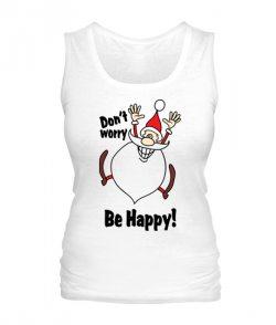 Женская майка Dont worry-Be Happy!