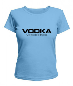 Женская футболка VODKA - Connecting People