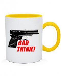 Чашка Плохо думать
