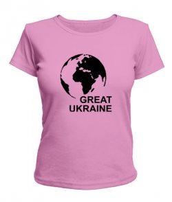 Женская футболка Great Ukraine