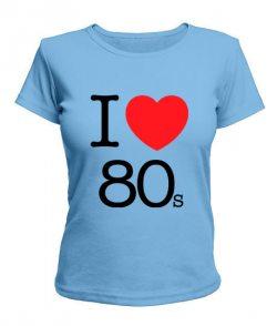 Женская футболка I love 80s