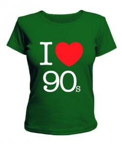 Женская футболка I love 90s