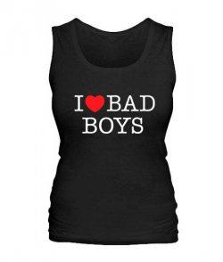 Женская майка I love bad boys