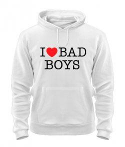 Толстовка I love bad boys