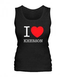 Женская майка I love Kherson