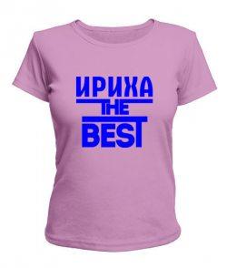 Женская футболка Ириха the best