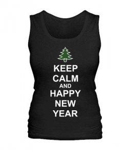 Женская майка Keep calm and happy New Year