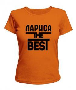 Женская футболка Лариса the best