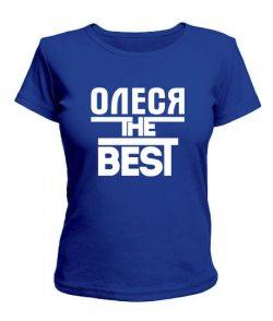 Женская футболка Олеся the best