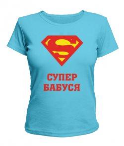 Женская футболка Супер бабуся (бабушка)
