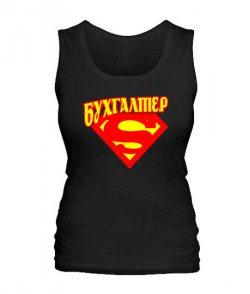 Женская майка Супермен - бухгалтер